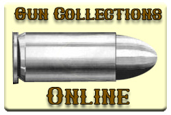 Gun Collections Online - Gun Collection Brokers, Gun prices, Appraisals, and Marketing for your gun collections
